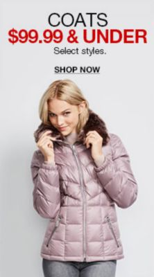 Coats $99.99 and Under Select styles, Shop now