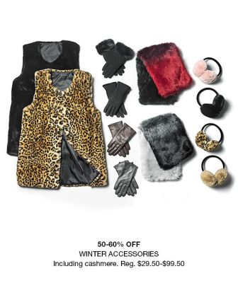 50-60 percent Off, Winter Accessories, Including Cashmere