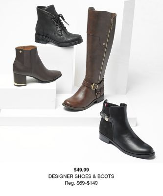 $49.99, Designer Shoes and Boots, Reg. $69-$149