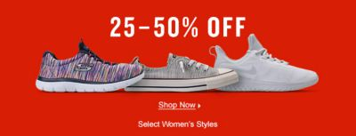 25-50 percent Off, Shop Now, Select Women's Styles