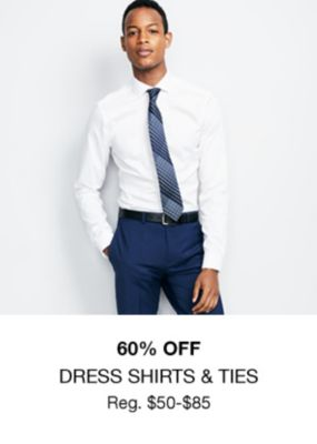 60 percent Off, Dress Shirts and Ties