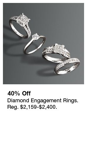 40 percent Off, Diamond Engagement Rings, Reg. $2,159-$2,40040 percent Off, Diamond Engagement Rings, Reg. $2,159-$2,400