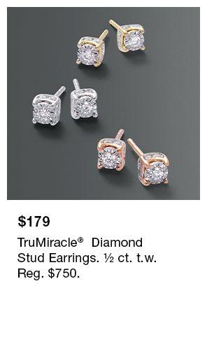 $179, TruMiracle Diamond Stud Earrings, ½ ct. t.w, Reg. $750
