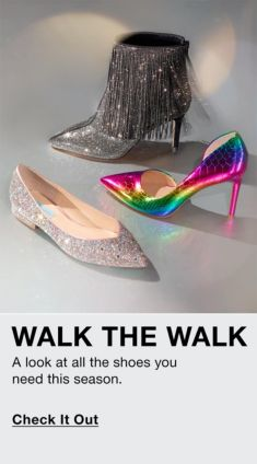 Walk The Walk, a Look at all the shoes you need this season, Check it Out