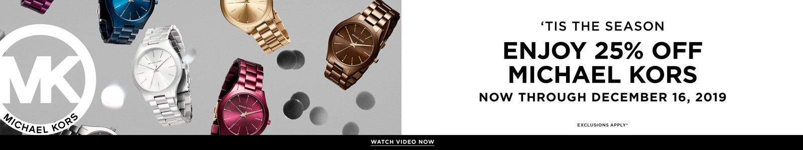 Tis the Season, Enjoy 25 percent off, Michael Kors, Now Through December 16, 2019, Michael Kors, Watch Video Now