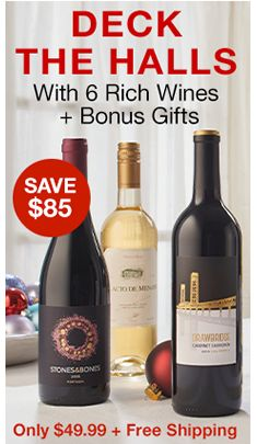 Deck The Halls, With 6 Rich Wines + Bonus Gifts, Only $49.99 + Free Shipping