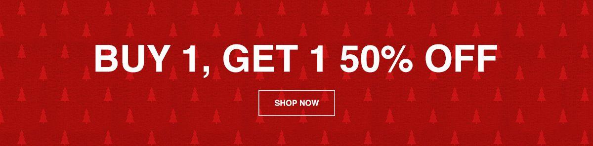 Buy 1, Get 1 50 Percent Off, Shop Now