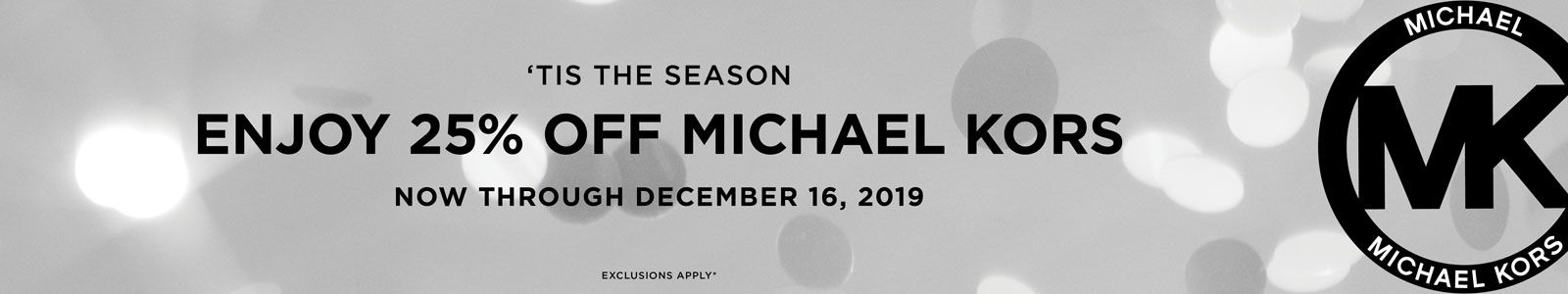 Tis The Season, Enjoy 25 Percent Off Michael Kors, now Through December 16, 2019
