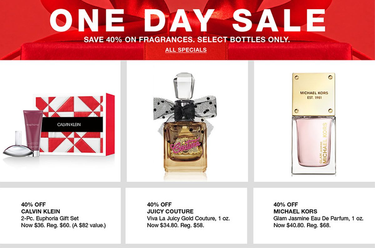 One Day Sale, Save 40 percent on Fragrances, Select Bottles Only, All Specials, 40 percent off, calvin Klein, 40 percent off, Juicy Couture, 40 percent off, Michael Kors