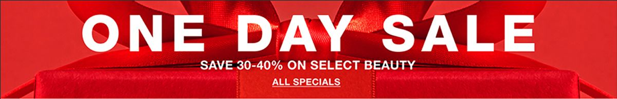 One Day Sale, Save 30-40 percent On Select Beauty, All Specials