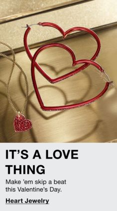 It's a Love Thing, Make 'em Skip a beat this Valentine's Day, Heart Jewelry