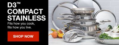 D3 Compact Stainless, Fits how you cook, fits how you live, Shop Now