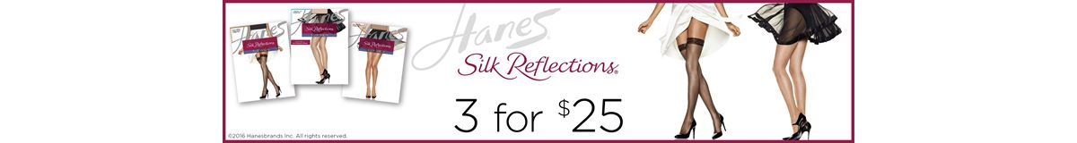 Hanes Silk Reflections, 3 for $25