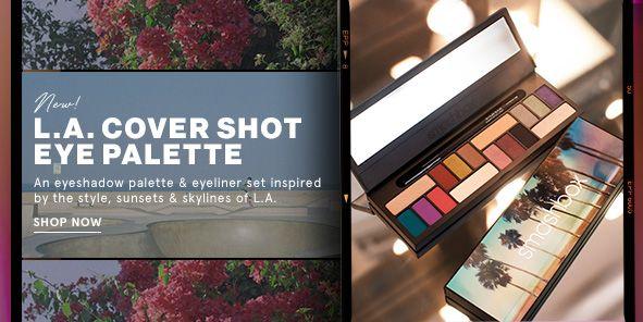 La Cover Shot Eye Palette Shop Now