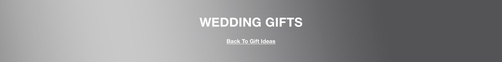 Wedding Gifts, Back to Gift Ideas