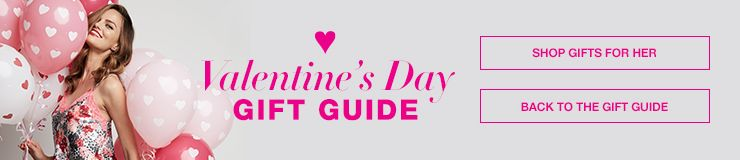 Valentine's Day Gift Guide, Shop Gifts For Her, Back to the Gift Guide