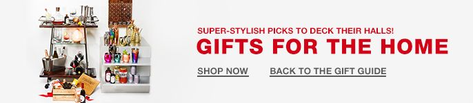 Super-Stylish Picks to Deck Their Halls! Gifts for the Home, Shop Now, Back to the Gift Guide
