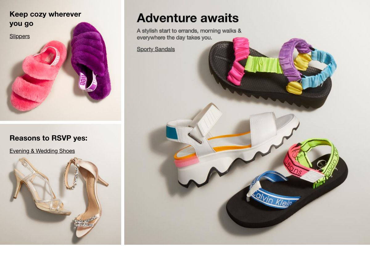 Keep cozy wherever you go, Slippers, Adventure awaits, Sporty Sandals, Reasons to RSVP Yes