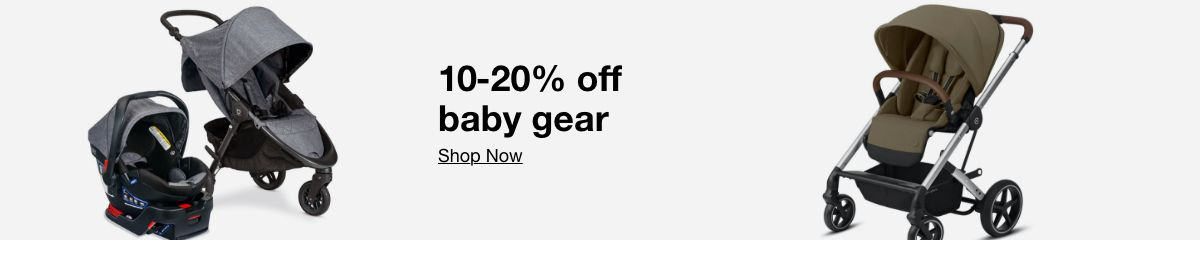 10-20% off, baby gear, Shop now