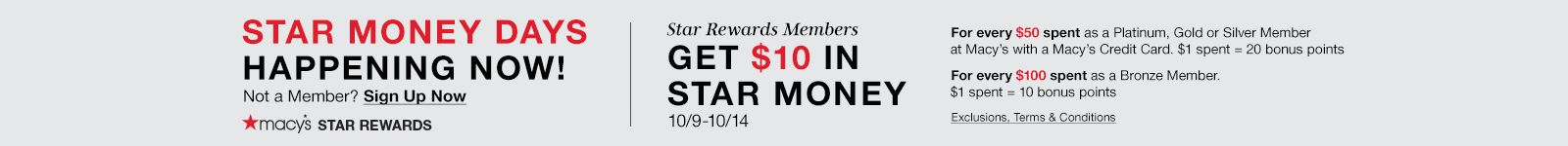Star Money Days Happening Now! Star Rewards Member get 10 dollars of star money