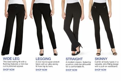 Wide Leg, Shop now, Legging, Shop now, Straight Shop now, Skinny Shop now